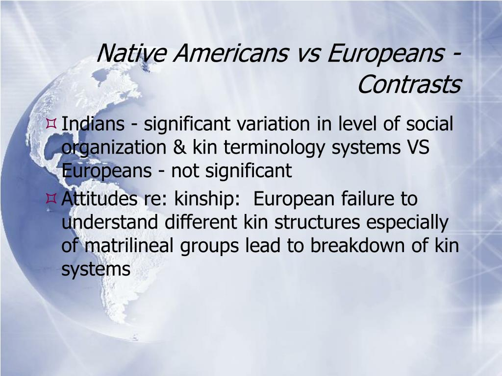 Native Americans vs Europeans - Contrasts