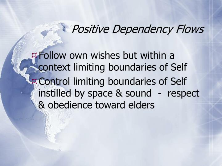 Positive dependency flows l.jpg