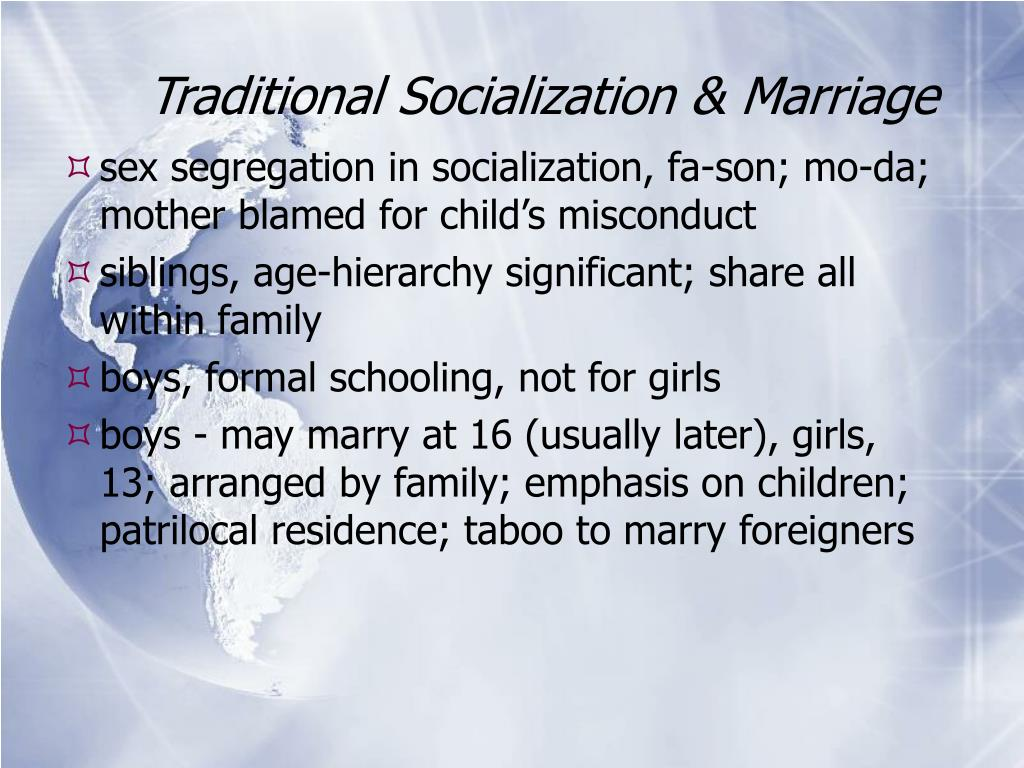 Traditional Socialization & Marriage
