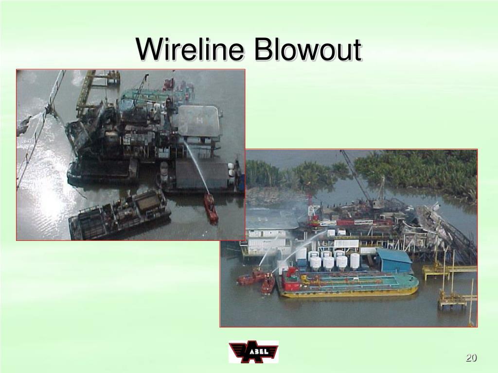 Wireline Blowout