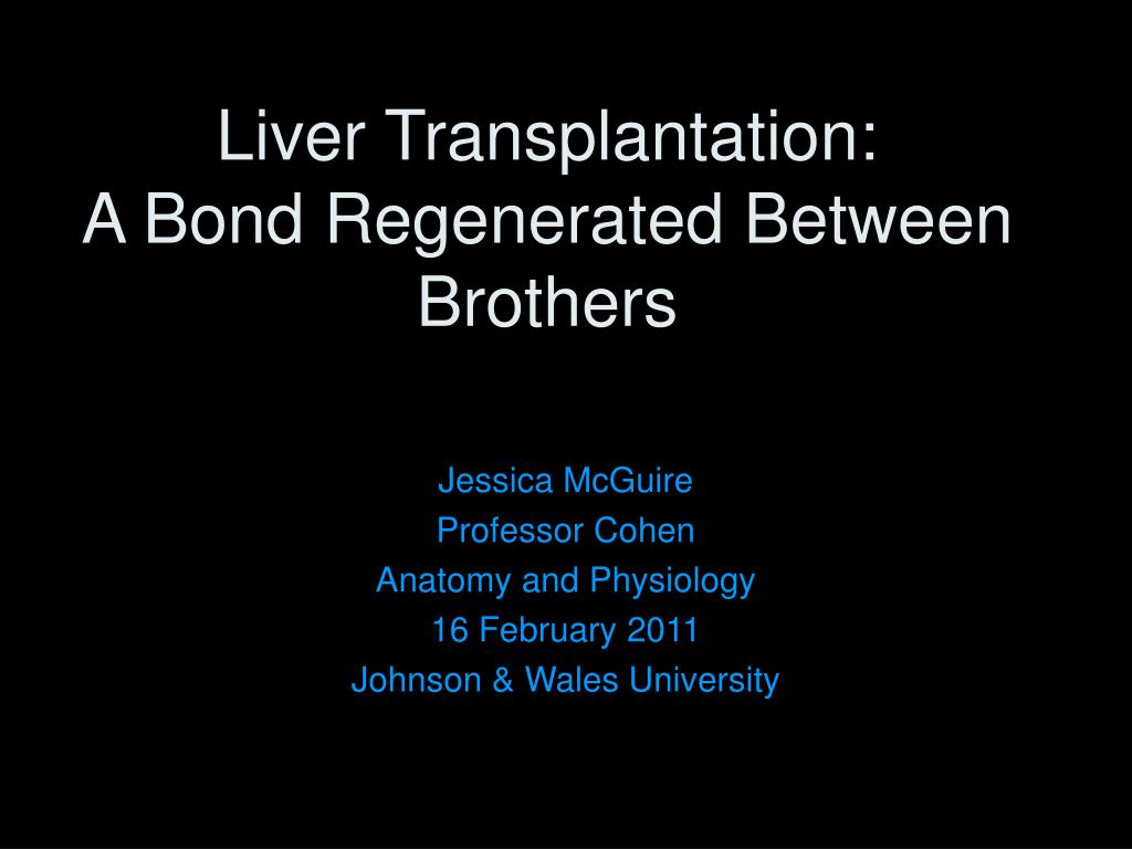 liver transplantation a bond regenerated between brothers
