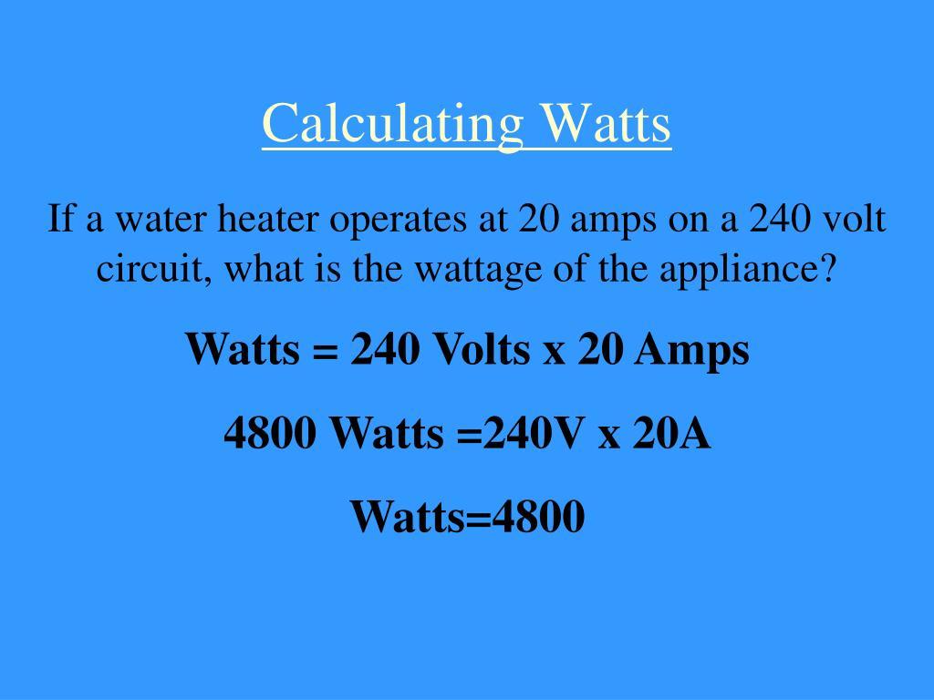 Calculating Watts