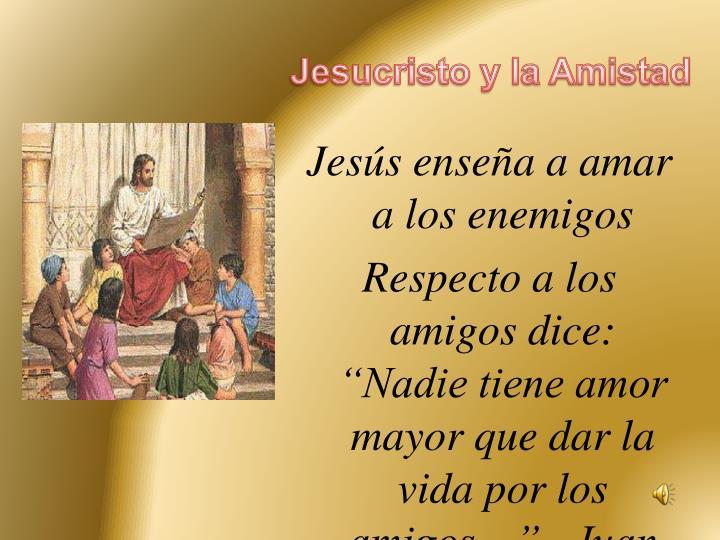Jesucristo y la Amistad