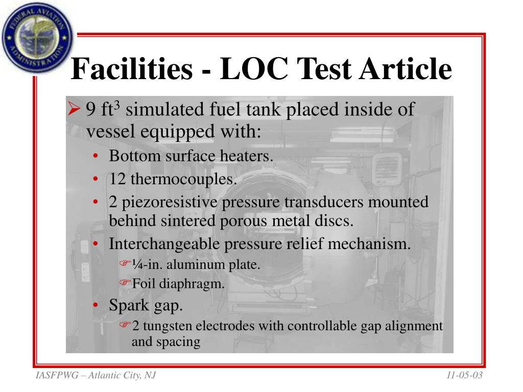 Facilities - LOC Test Article