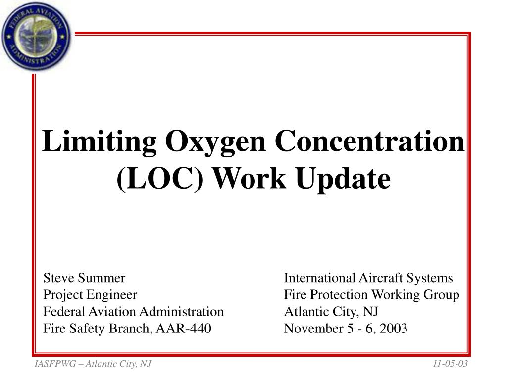 Limiting Oxygen Concentration (LOC) Work Update