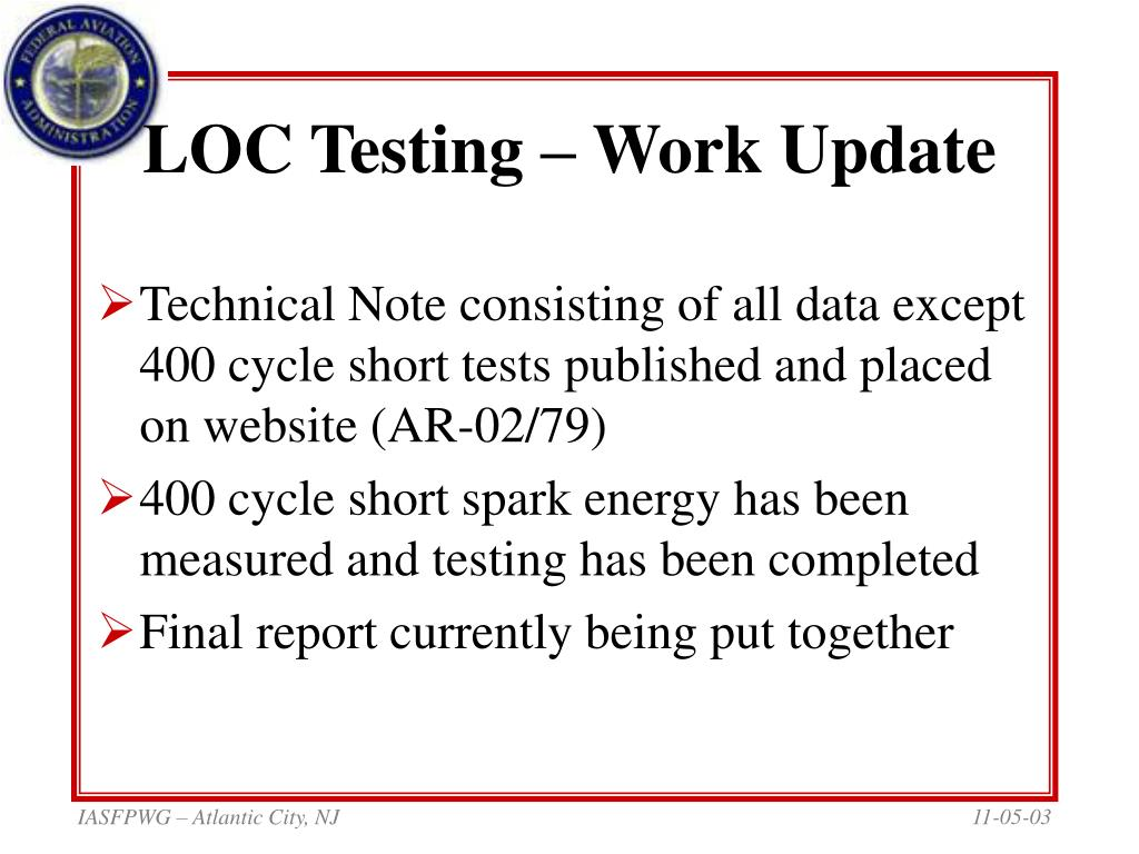 LOC Testing – Work Update