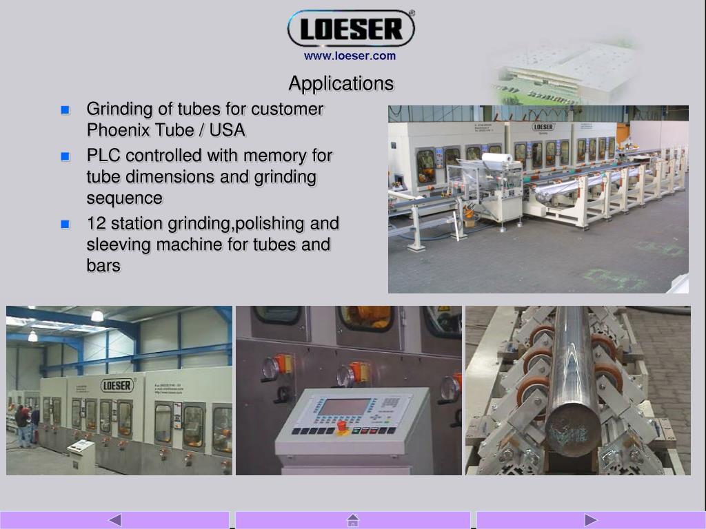 Grinding of tubes for customer Phoenix Tube / USA