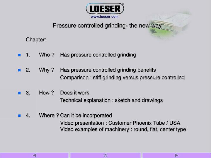 Pressure controlled grinding the new way l.jpg