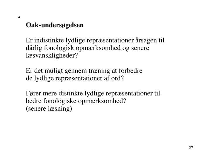 Oak-undersøgelsen