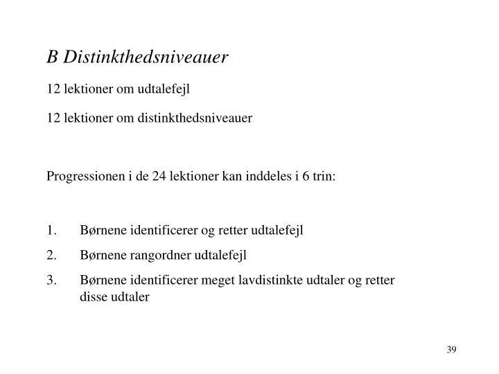 B Distinkthedsniveauer