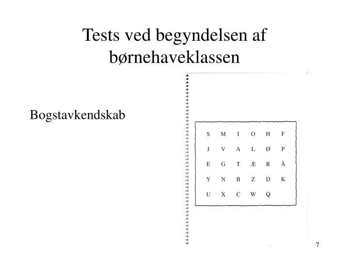 Tests ved begyndelsen af børnehaveklassen
