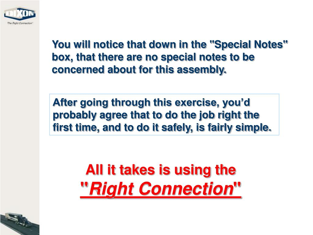 "You will notice that down in the ""Special Notes"" box, that there are no special notes to be concerned about for this assembly."
