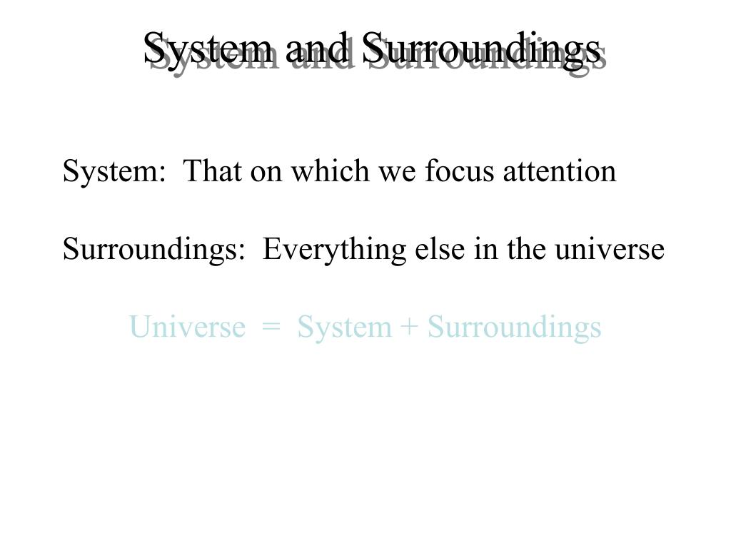 System and Surroundings