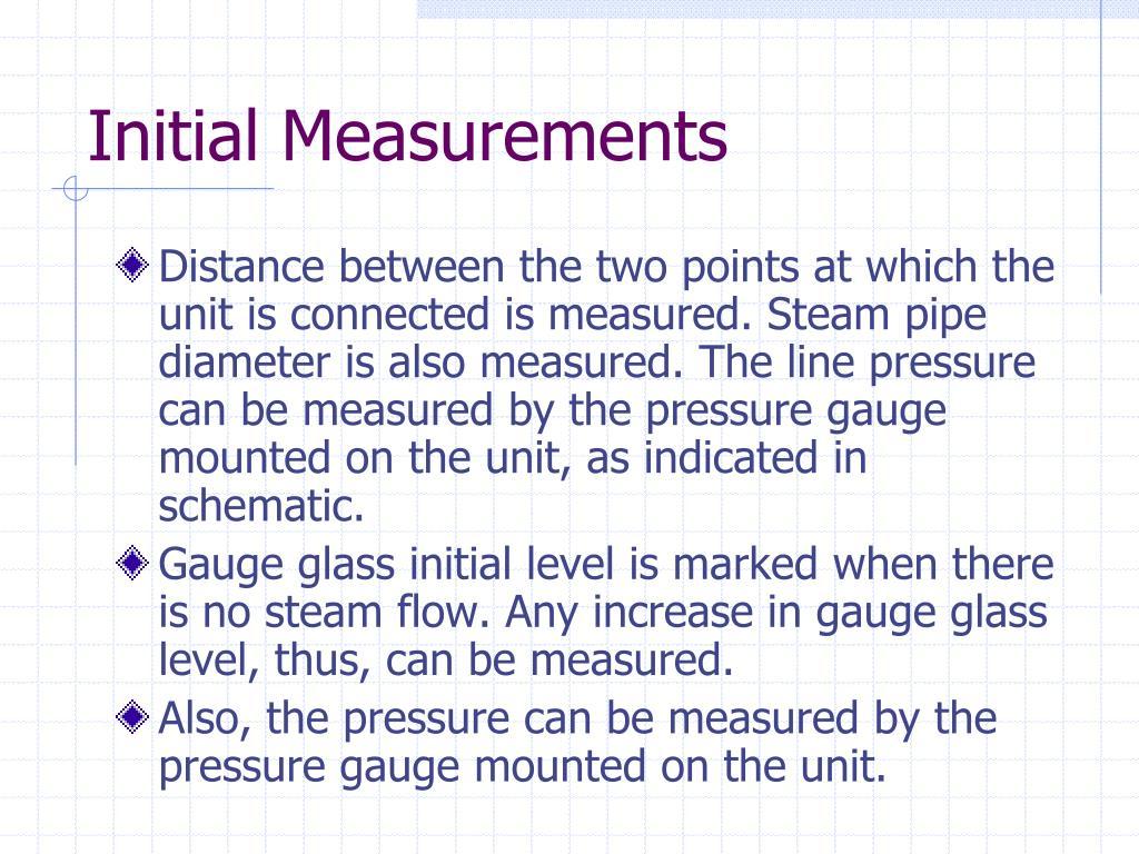 Initial Measurements