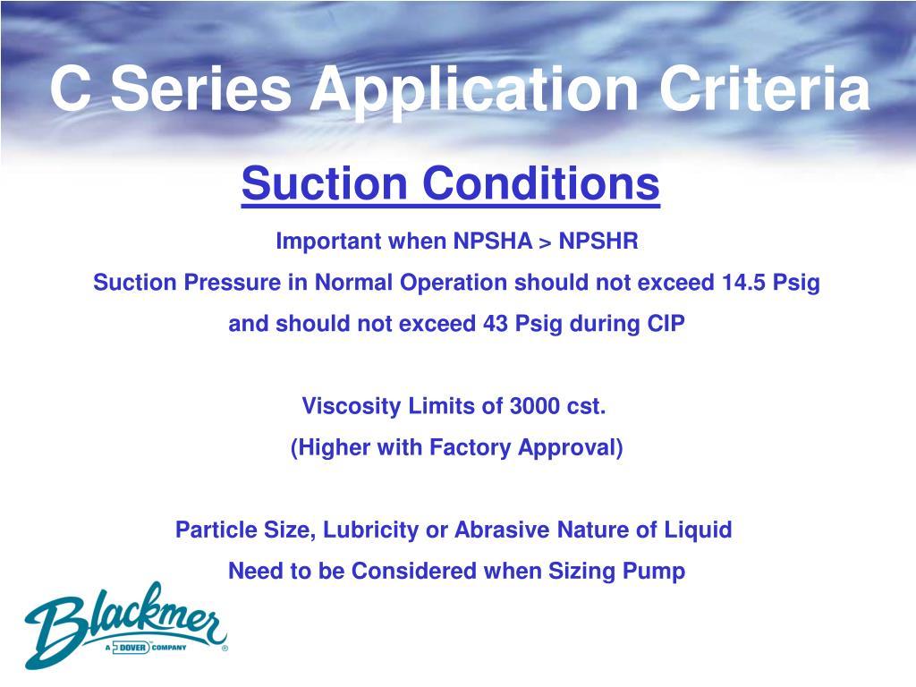 C Series Application Criteria
