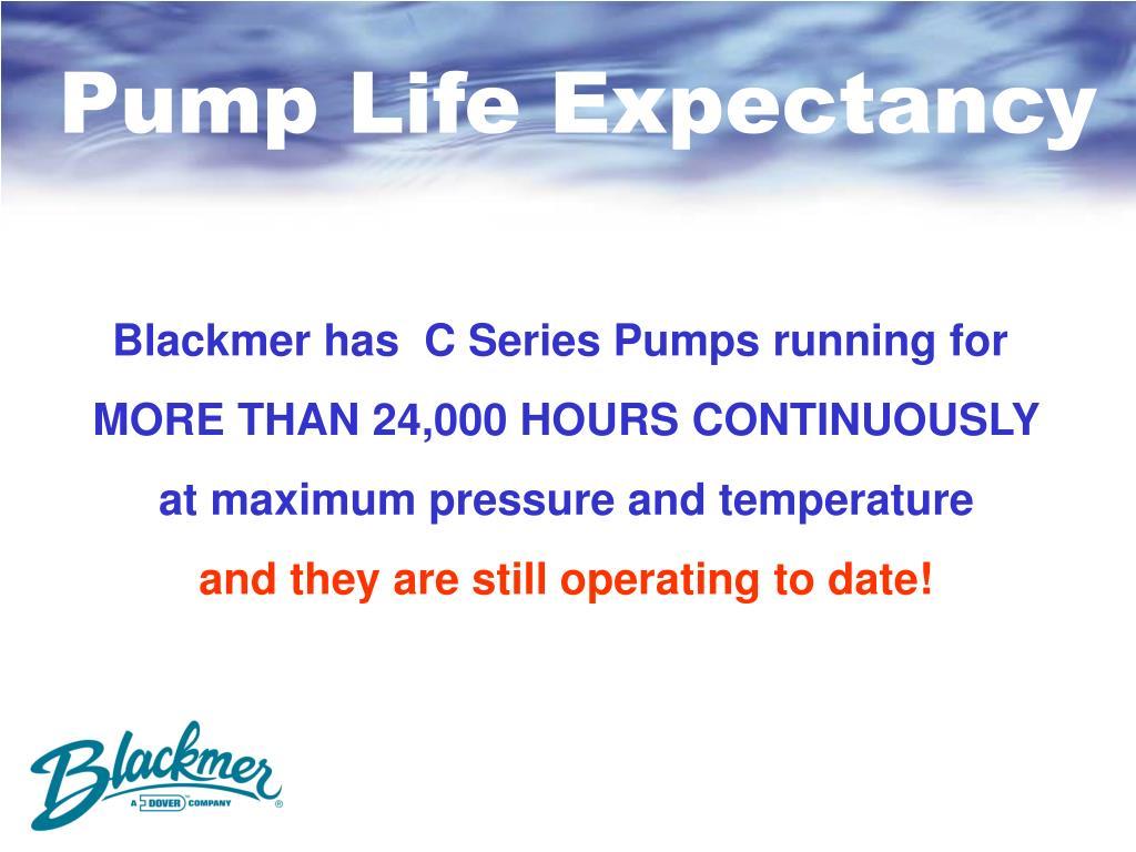 Pump Life Expectancy
