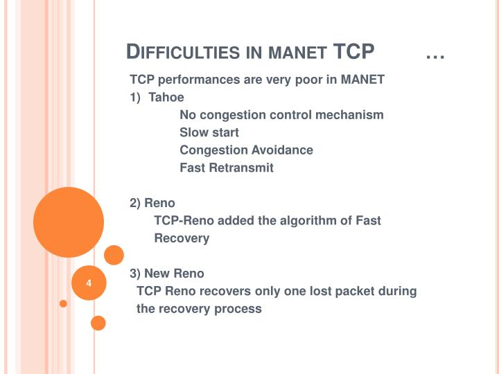 Difficulties in manet TCP 	…