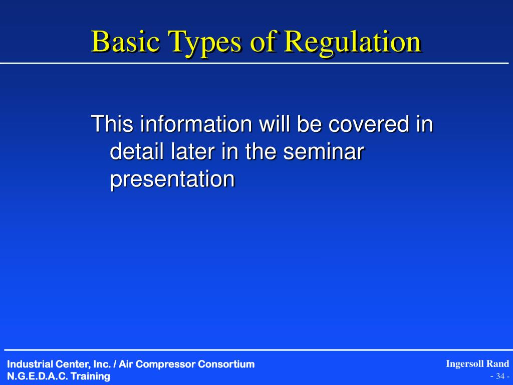 Basic Types of Regulation