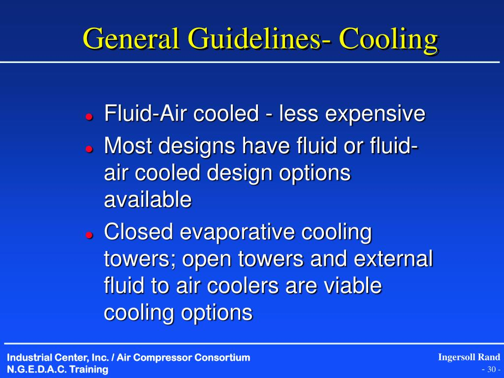 General Guidelines- Cooling