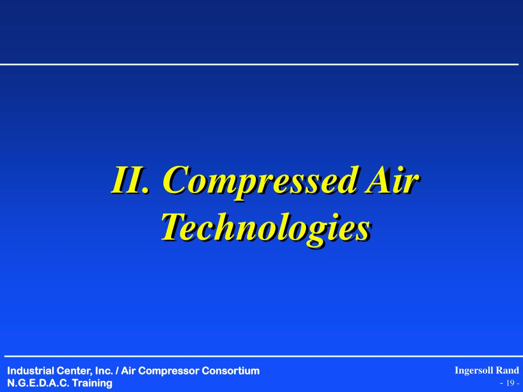 II. Compressed Air Technologies