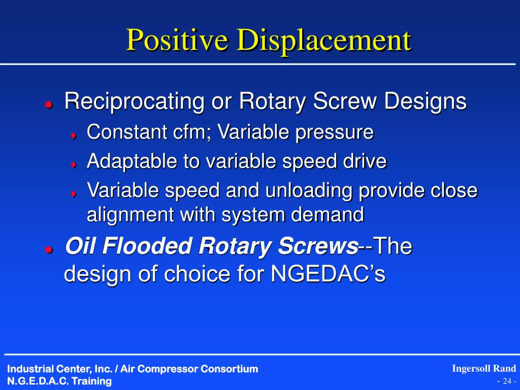 Positive Displacement