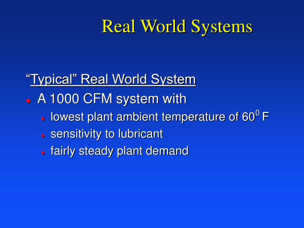 Real World Systems