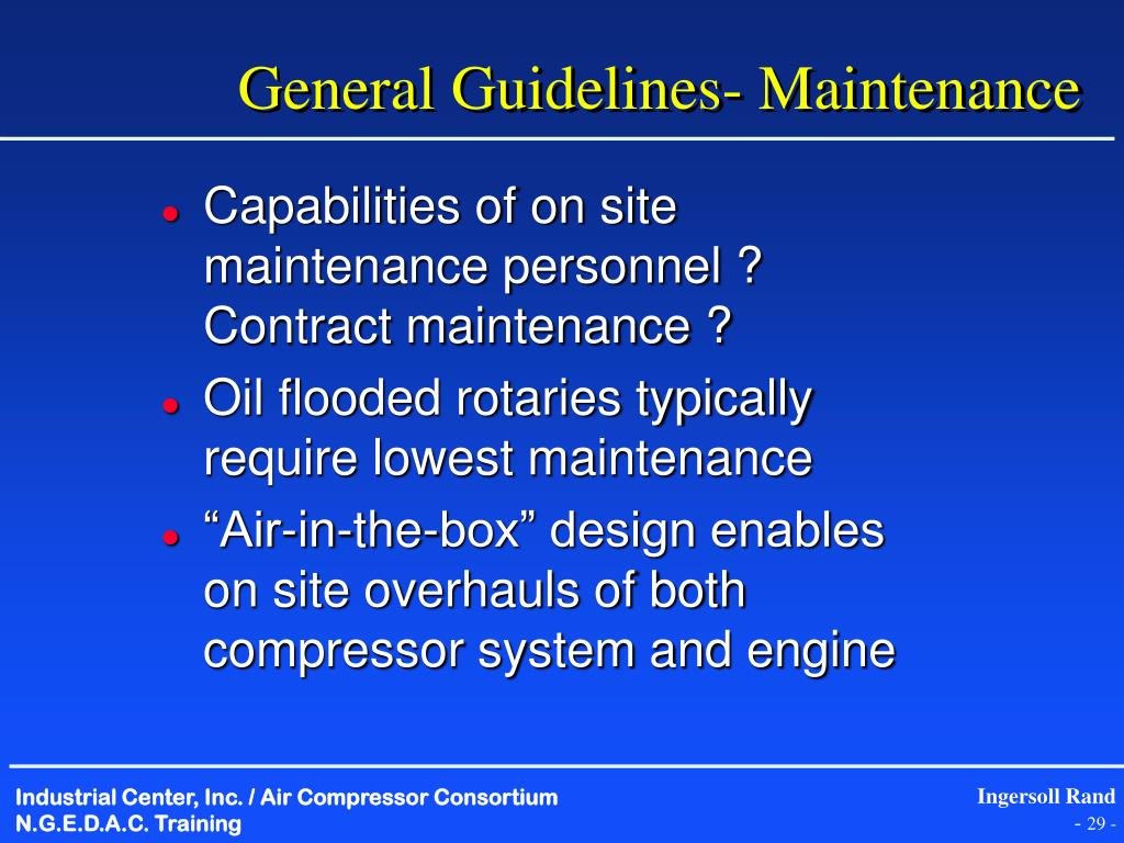 General Guidelines- Maintenance