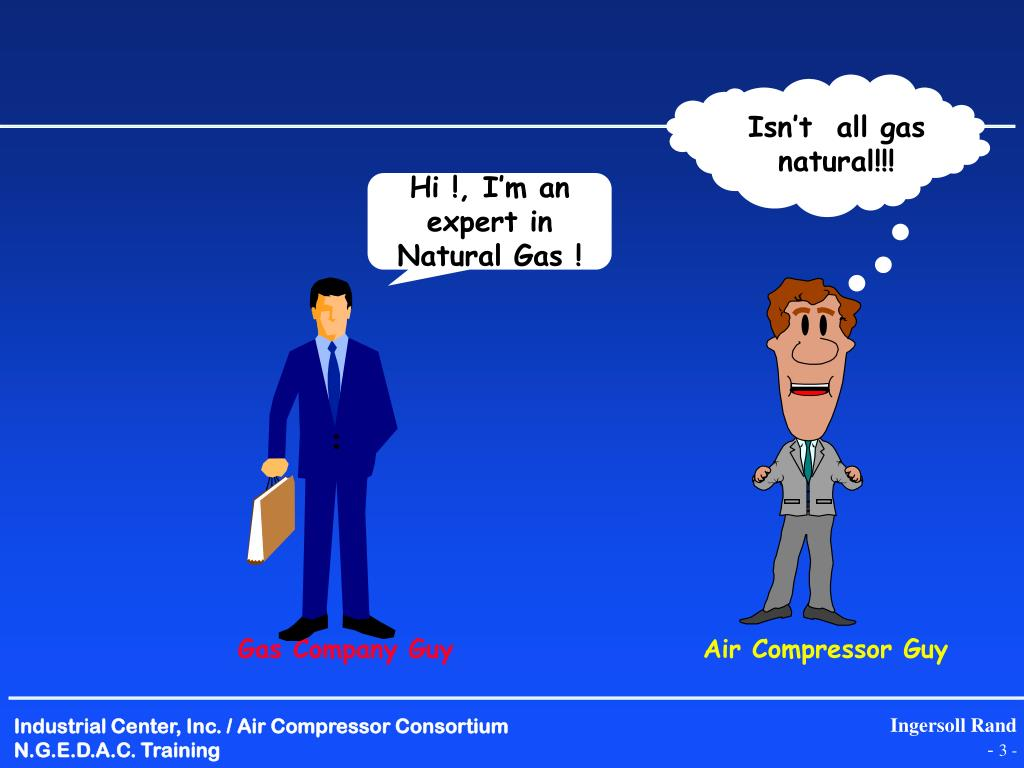 Isn't  all gas  natural!!!