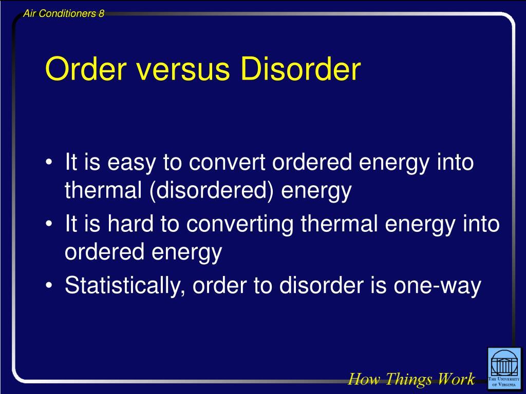 Order versus Disorder