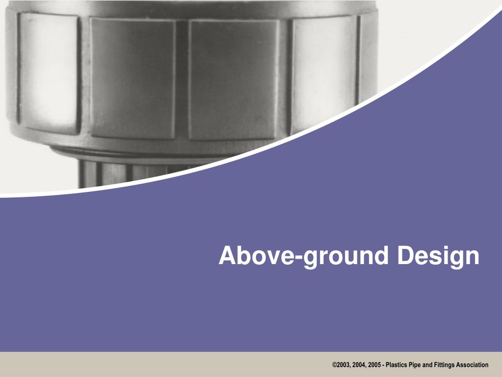 Above-ground Design