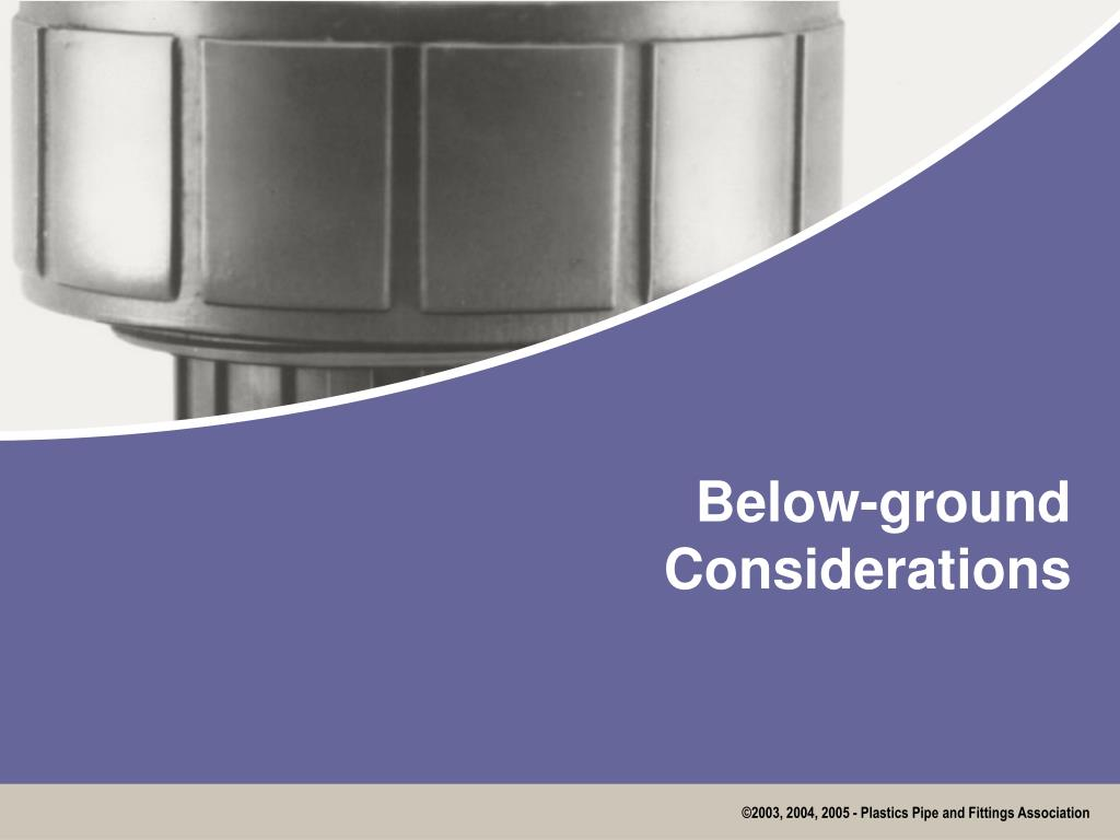 Below-ground Considerations