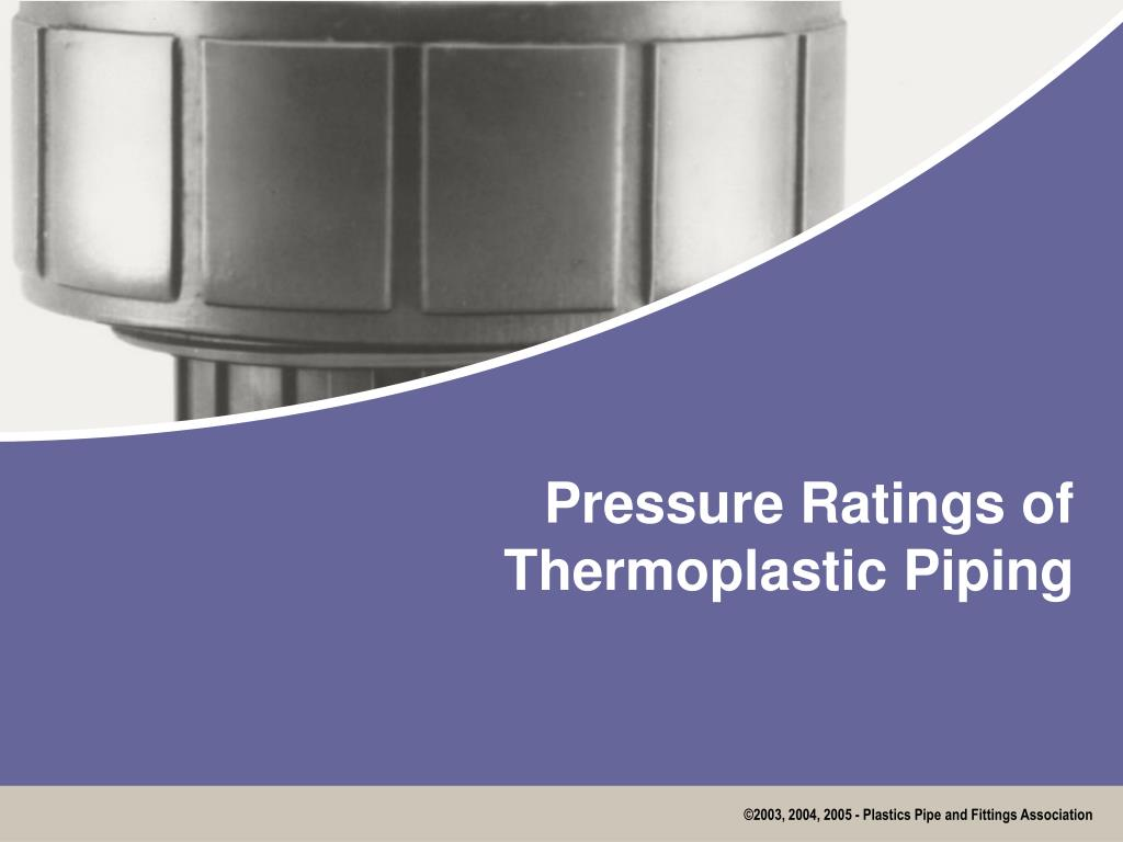 Pressure Ratings of Thermoplastic Piping