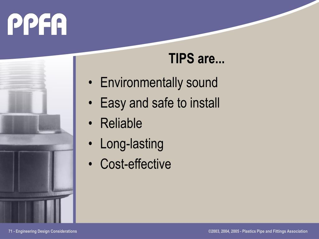 TIPS are...
