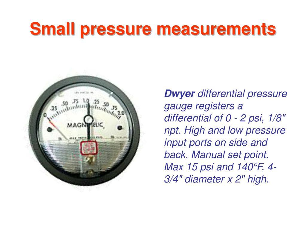 Small pressure measurements