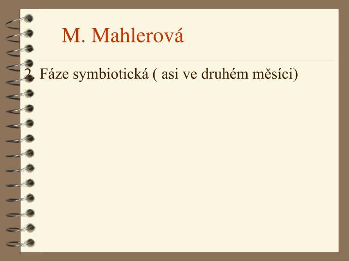 M. Mahlerová