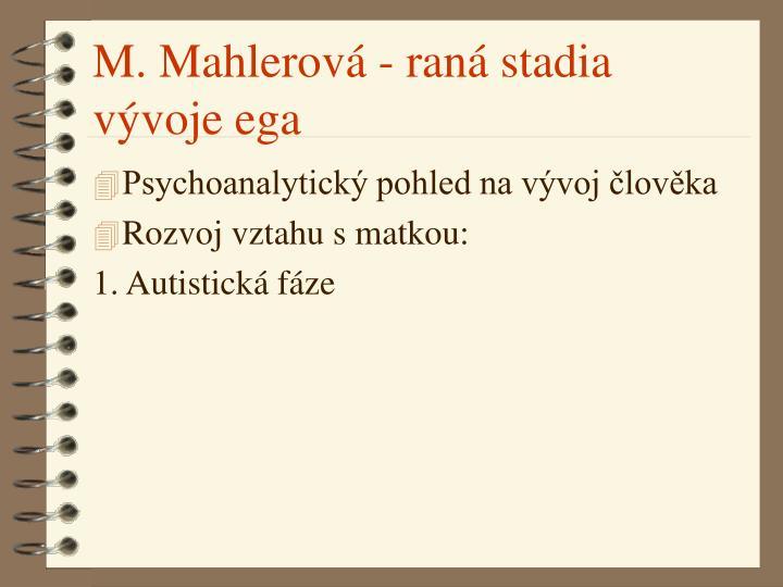 M. Mahlerová - raná stadia vývoje ega
