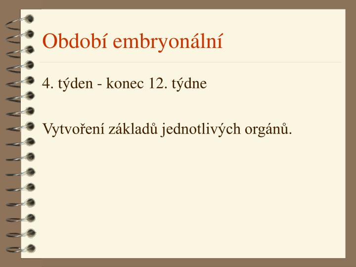 Období embryonální