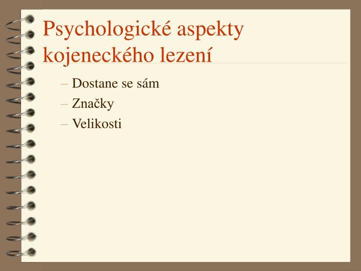Psychologické aspekty  kojeneckého lezení