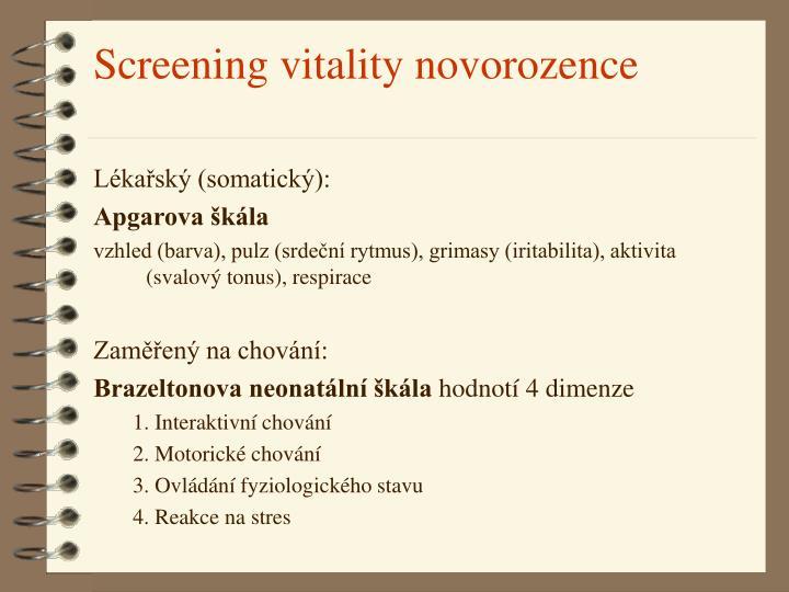Screening vitality novorozence