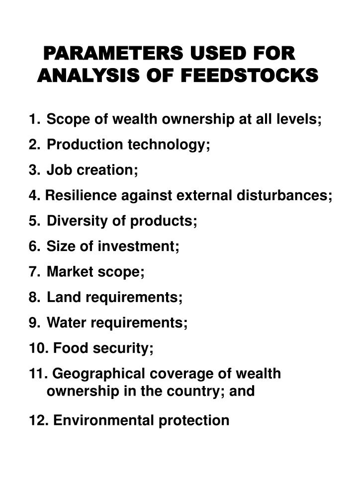 PARAMETERS USED FOR ANALYSIS OF FEEDSTOCKS