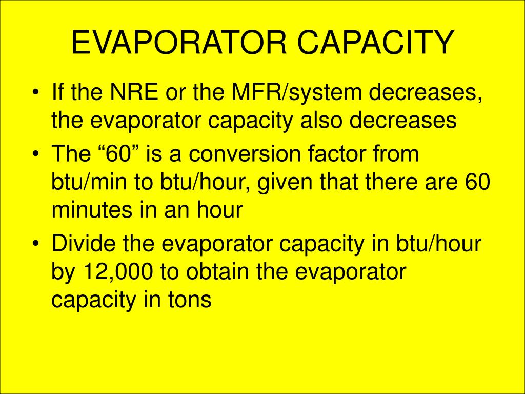 EVAPORATOR CAPACITY
