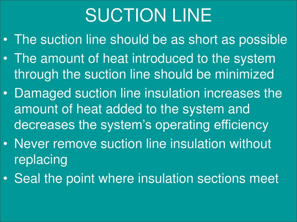 SUCTION LINE