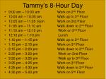 tammy s 8 hour day58
