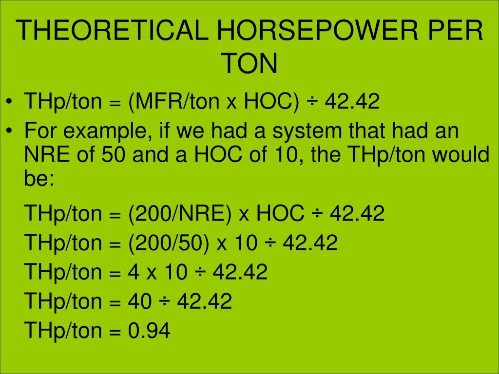 THEORETICAL HORSEPOWER PER TON