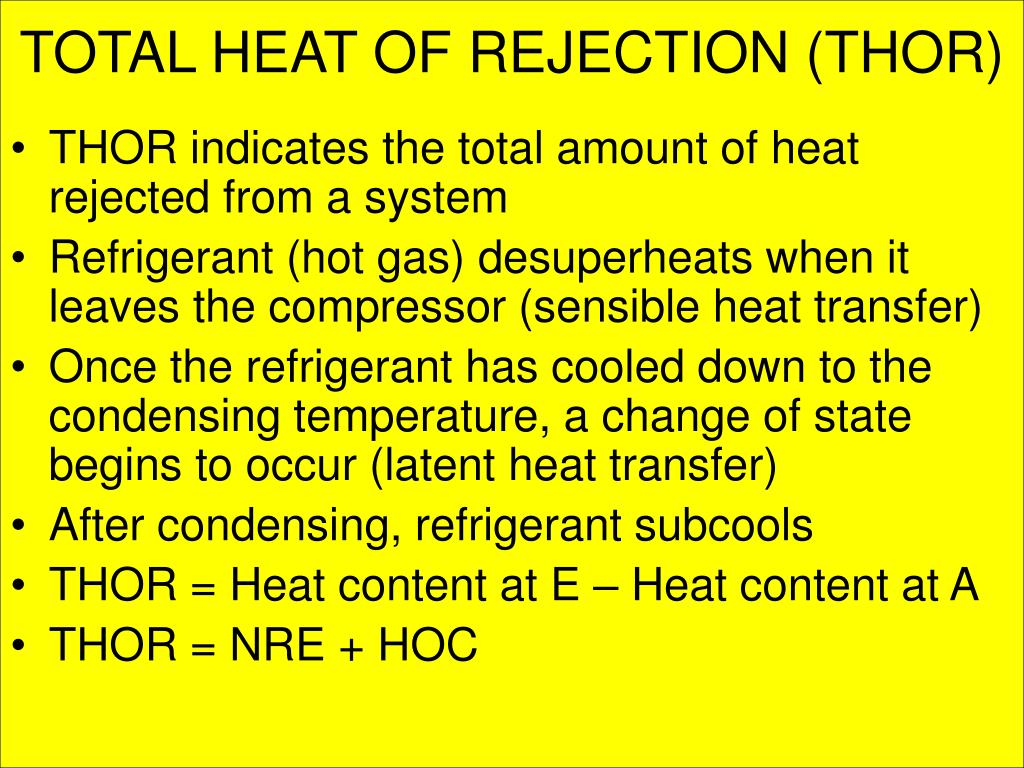 TOTAL HEAT OF REJECTION (THOR)
