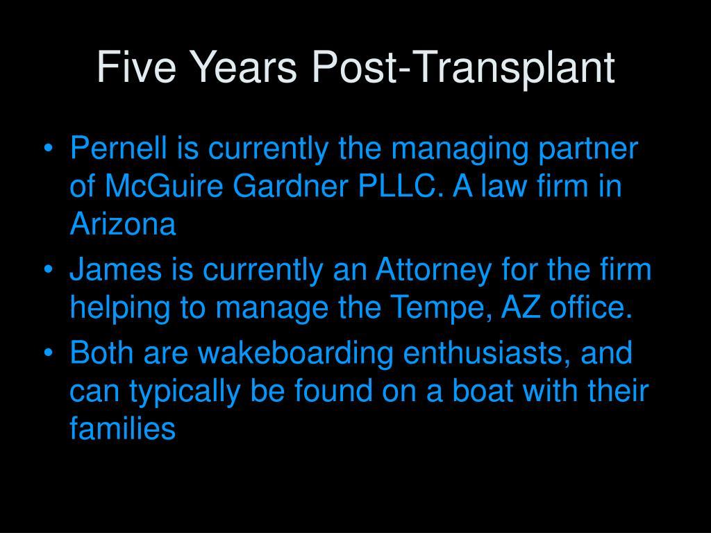 Five Years Post-Transplant