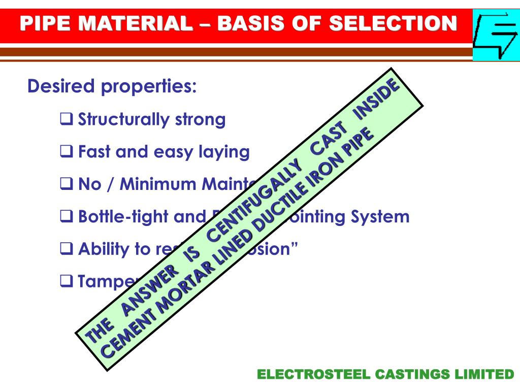 PIPE MATERIAL – BASIS OF SELECTION