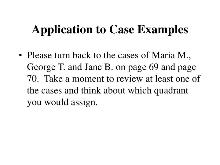 Application to Case Examples