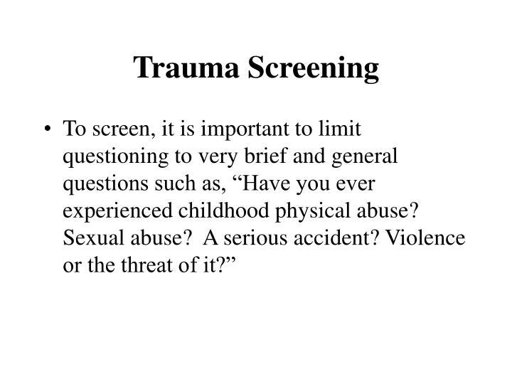 Trauma Screening