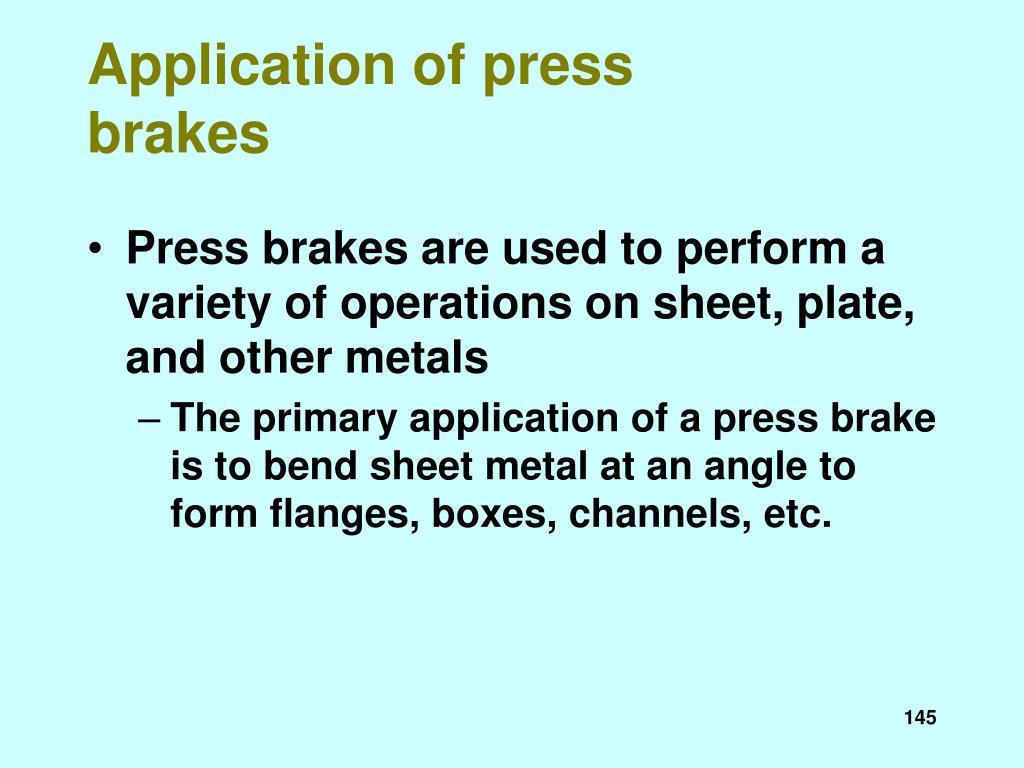 Application of press brakes